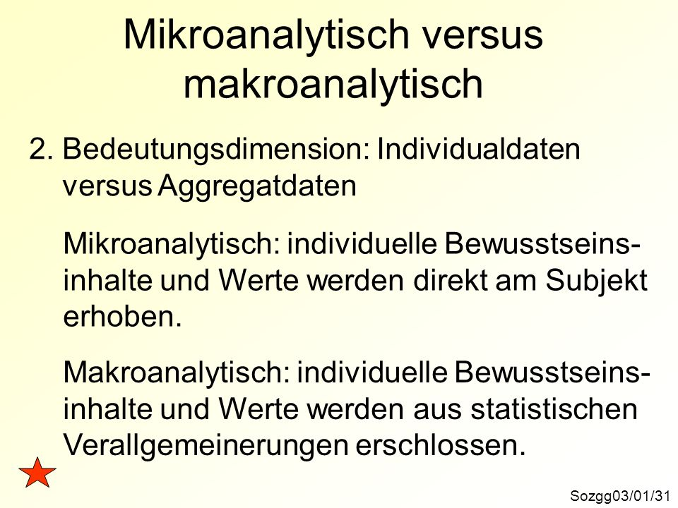 Mikroanalytisch versus makroanalytisch