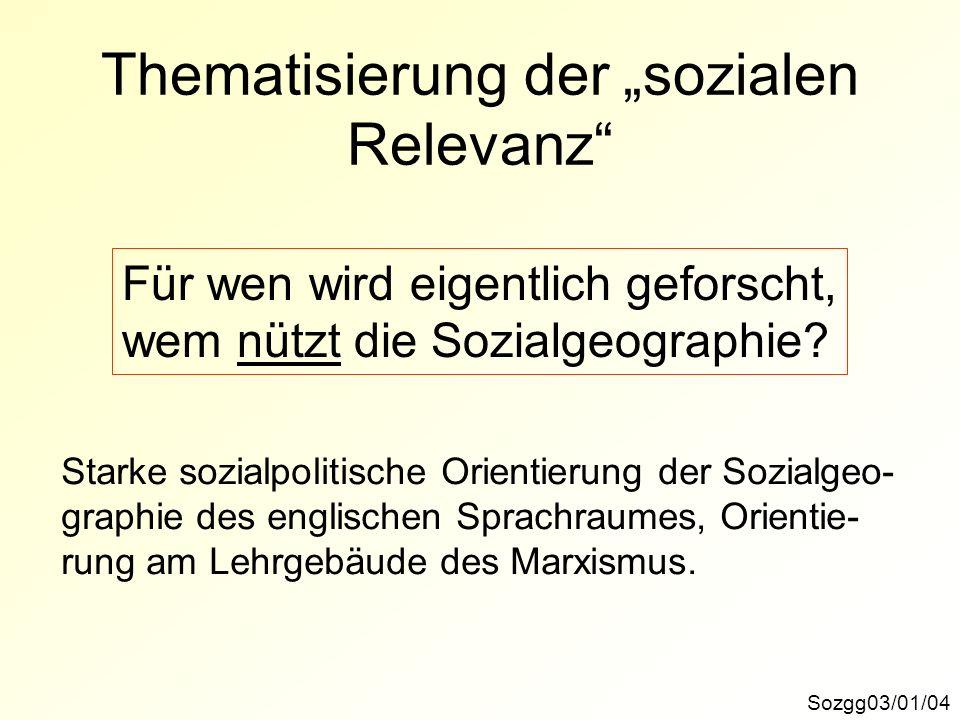 """Thematisierung der """"sozialen Relevanz"""