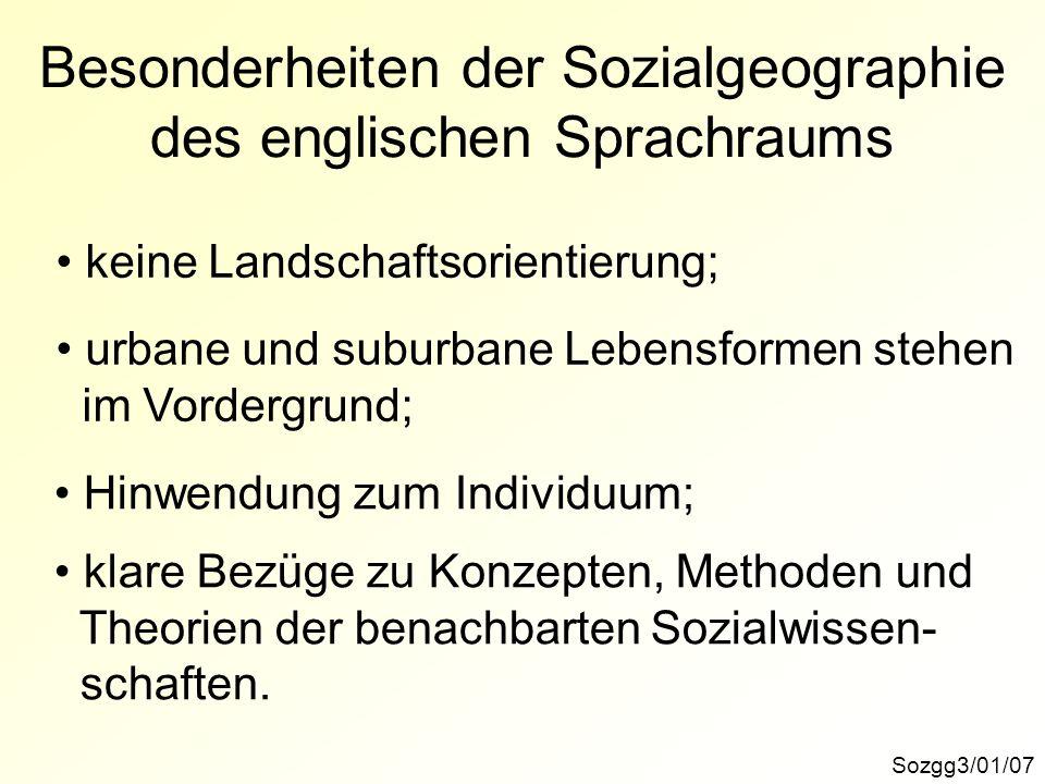 Besonderheiten der Sozialgeographie des englischen Sprachraums