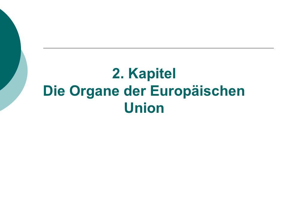2. Kapitel Die Organe der Europäischen Union
