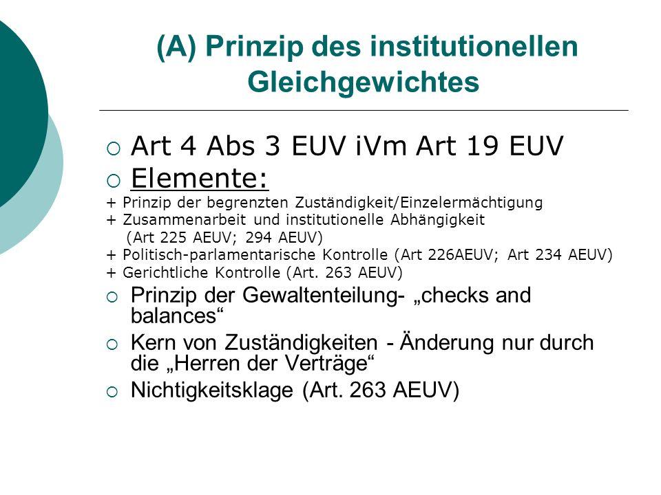 (A) Prinzip des institutionellen Gleichgewichtes