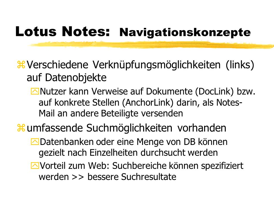 Lotus Notes: Navigationskonzepte