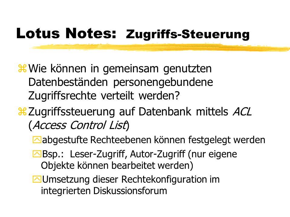 Lotus Notes: Zugriffs-Steuerung