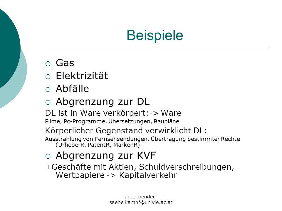 Beispiele Gas Elektrizität Abfälle Abgrenzung zur DL