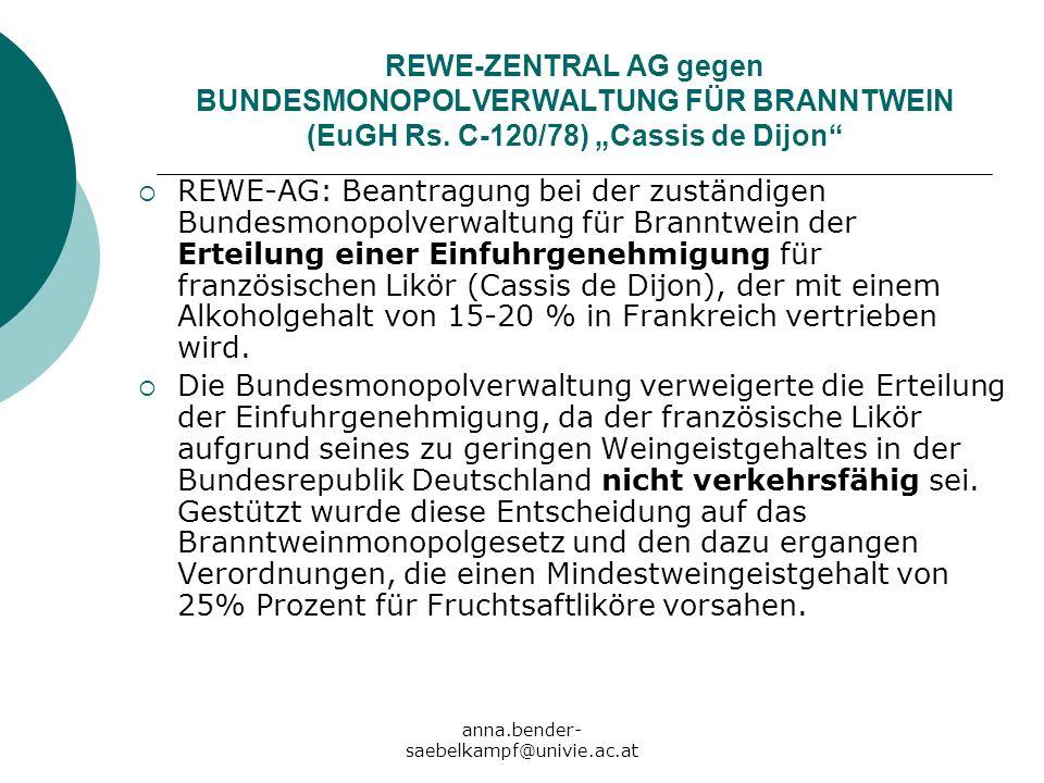 REWE-ZENTRAL AG gegen BUNDESMONOPOLVERWALTUNG FÜR BRANNTWEIN (EuGH Rs
