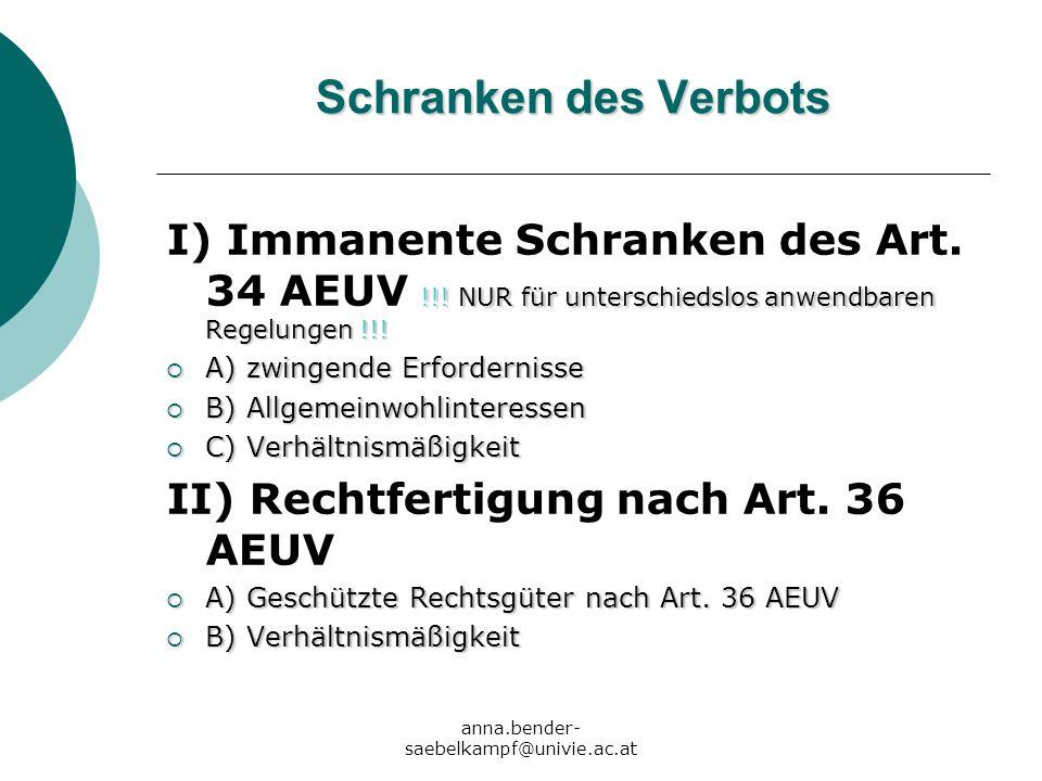 II) Rechtfertigung nach Art. 36 AEUV