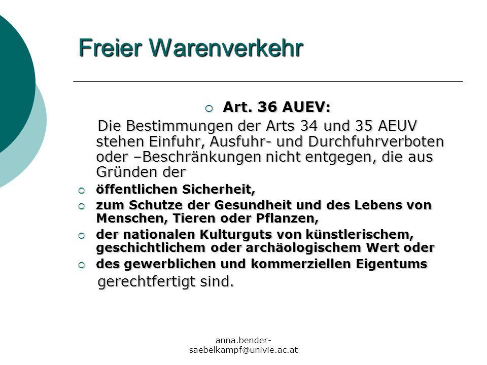 Freier Warenverkehr Art. 36 AUEV: