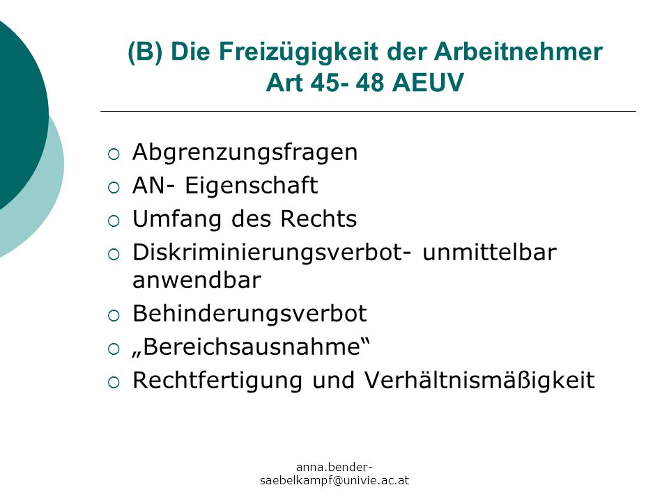 (B) Die Freizügigkeit der Arbeitnehmer Art 45- 48 AEUV