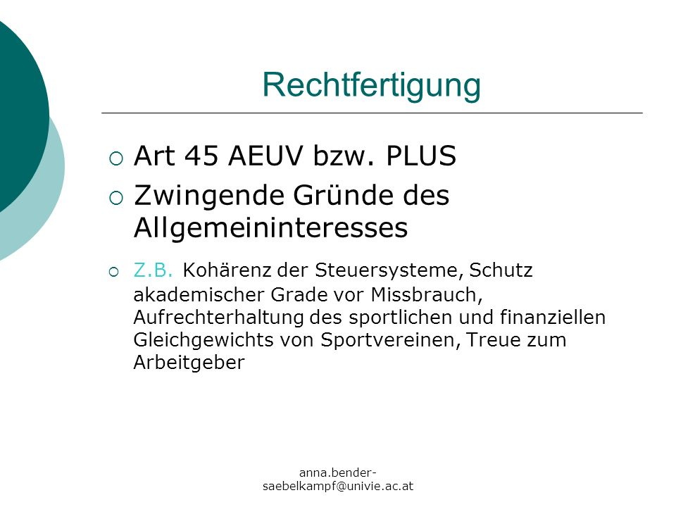 Rechtfertigung Art 45 AEUV bzw. PLUS