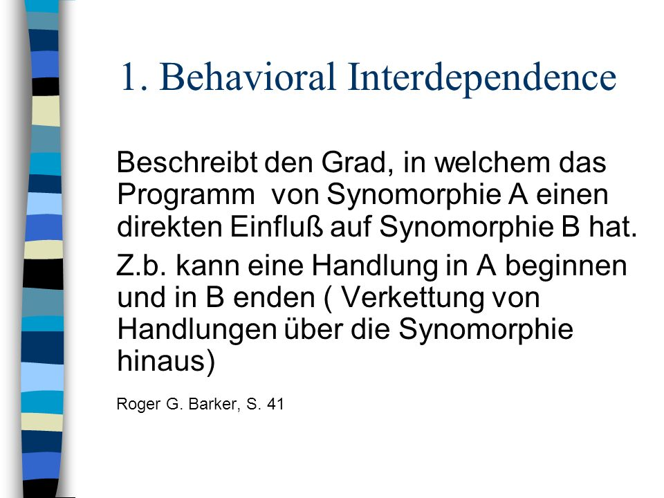 1. Behavioral Interdependence