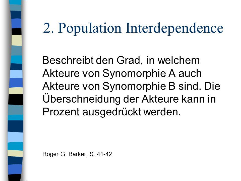 2. Population Interdependence
