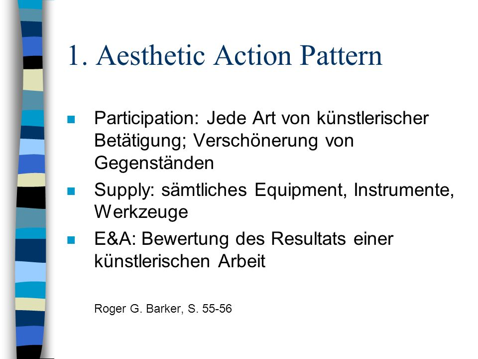 1. Aesthetic Action Pattern