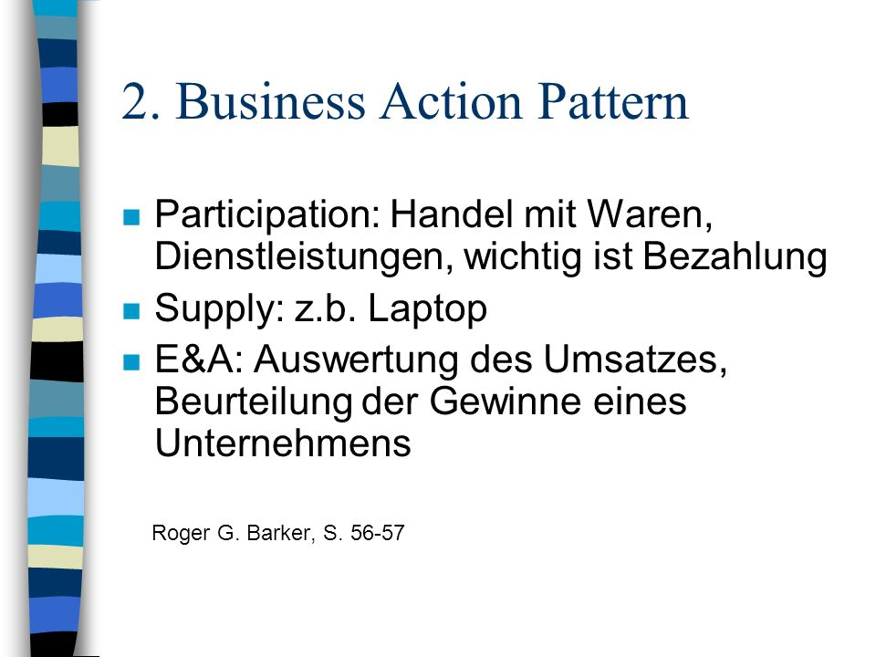 2. Business Action Pattern