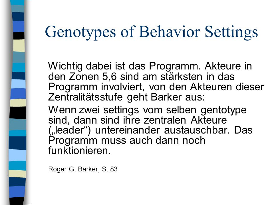 Genotypes of Behavior Settings