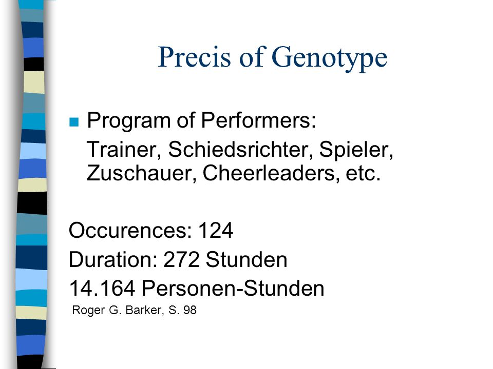 Precis of Genotype Program of Performers: