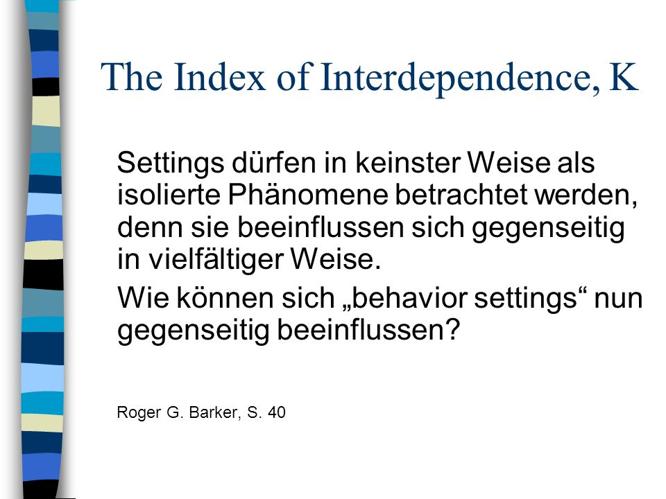 The Index of Interdependence, K