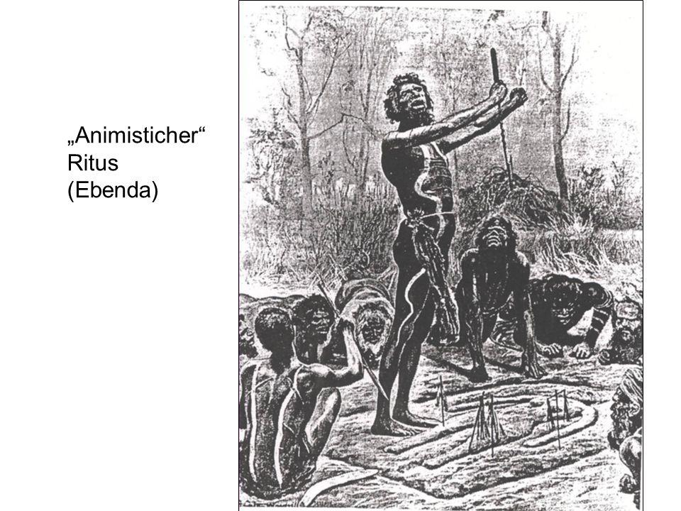 """""""Animisticher Ritus (Ebenda)"""