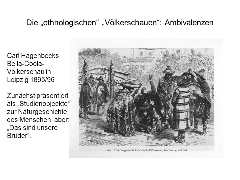 """Die """"ethnologischen """"Völkerschauen : Ambivalenzen"""
