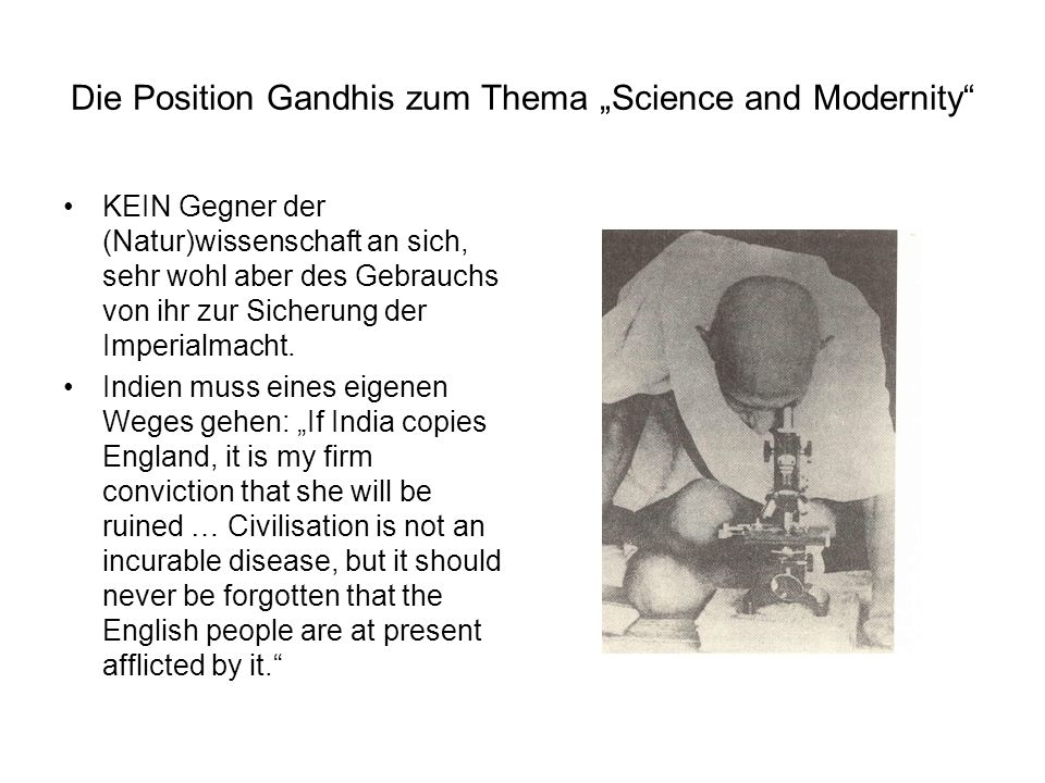 "Die Position Gandhis zum Thema ""Science and Modernity"