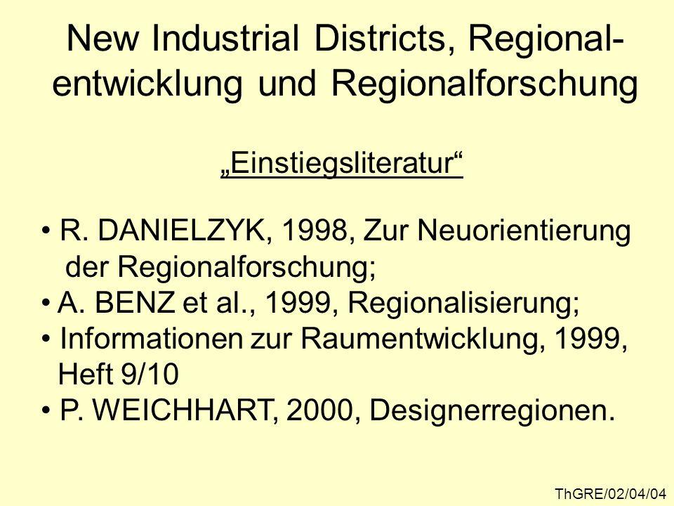 New Industrial Districts, Regional-entwicklung und Regionalforschung