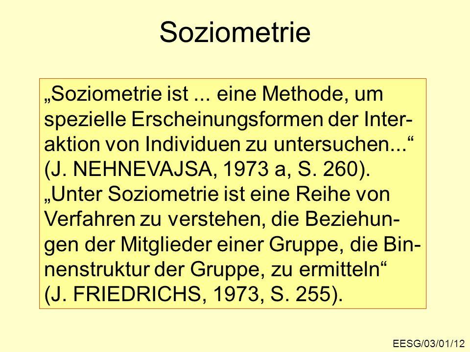 "Soziometrie ""Soziometrie ist ... eine Methode, um"