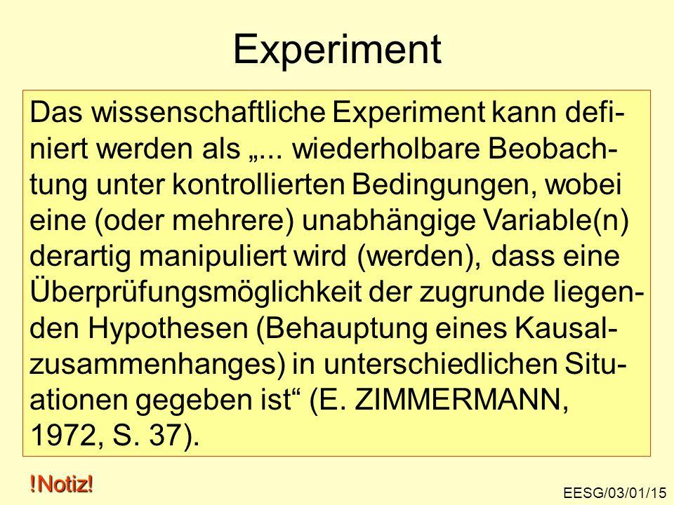 Experiment Das wissenschaftliche Experiment kann defi-