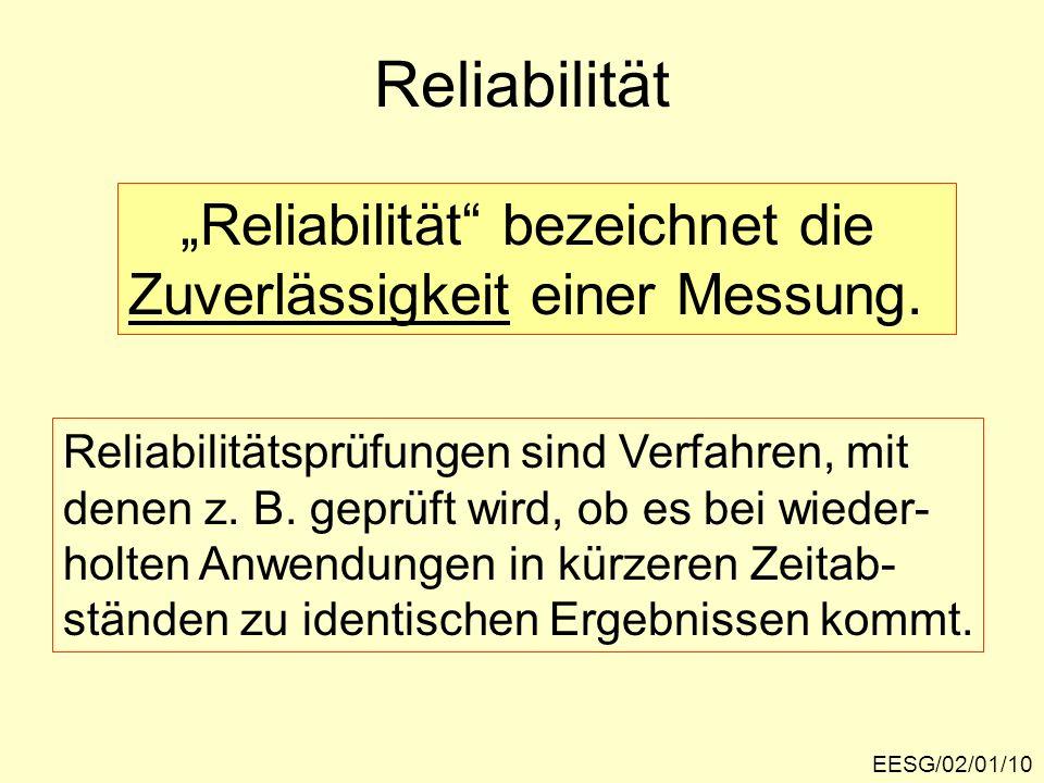 """Reliabilität """"Reliabilität bezeichnet die"""