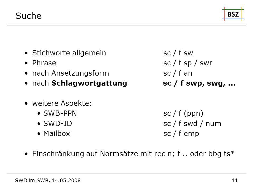 Suche Stichworte allgemein sc / f sw Phrase sc / f sp / swr