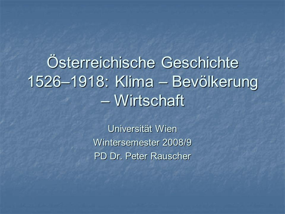 Österreichische Geschichte 1526–1918: Klima – Bevölkerung – Wirtschaft