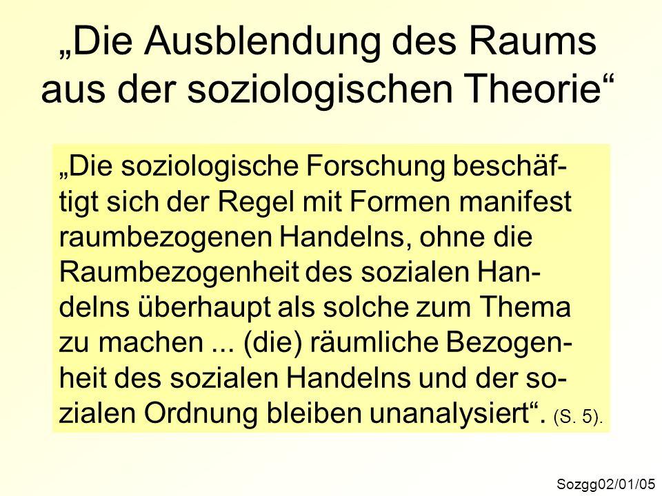 """""""Die Ausblendung des Raums aus der soziologischen Theorie"""