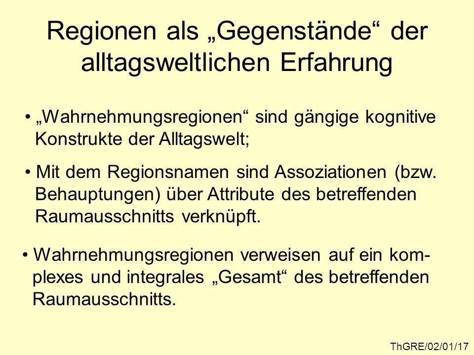 """Regionen als """"Gegenstände der alltagsweltlichen Erfahrung"""