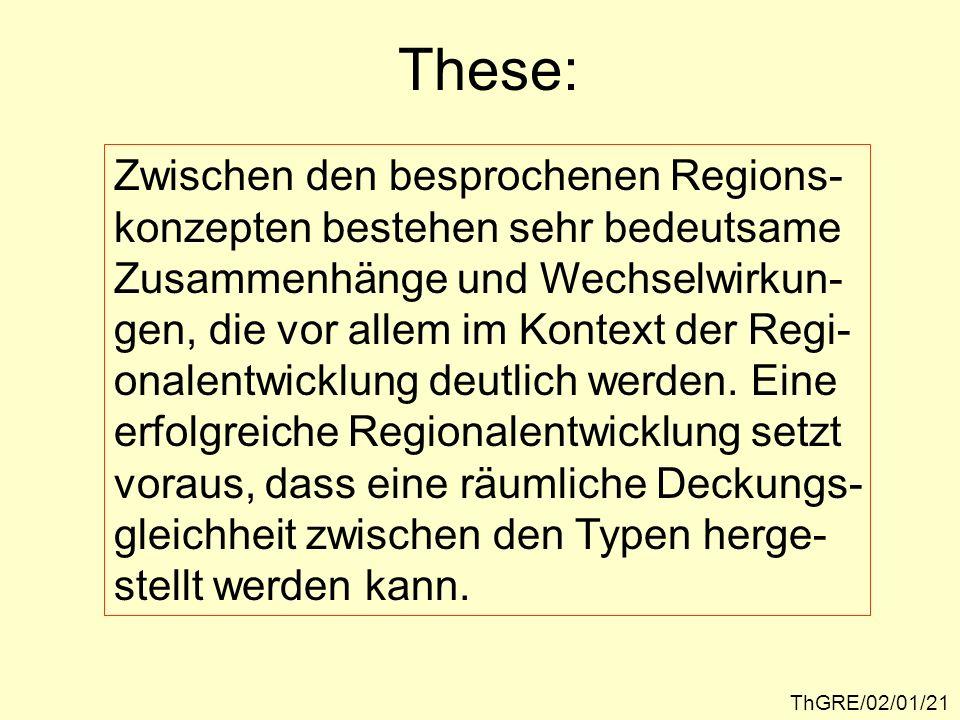 These: Zwischen den besprochenen Regions-
