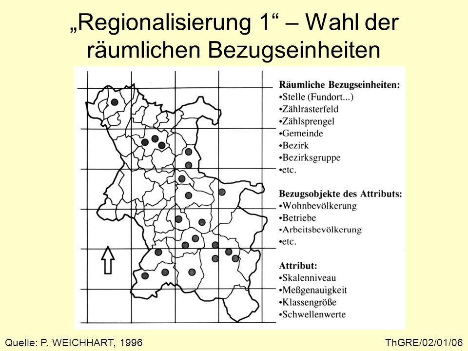"""""""Regionalisierung 1 – Wahl der räumlichen Bezugseinheiten"""
