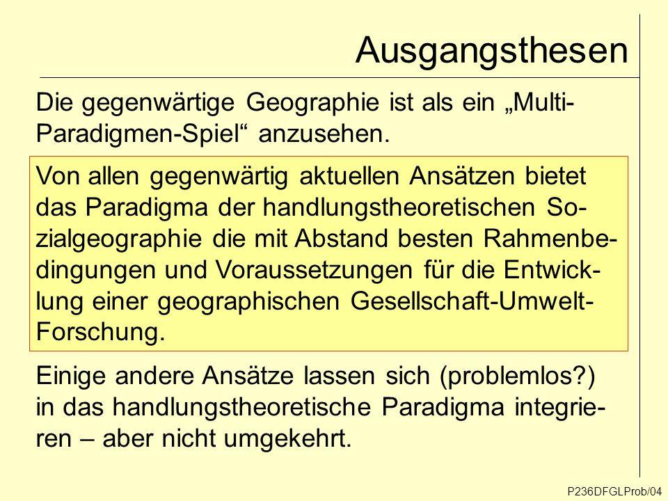 """Ausgangsthesen Die gegenwärtige Geographie ist als ein """"Multi-"""
