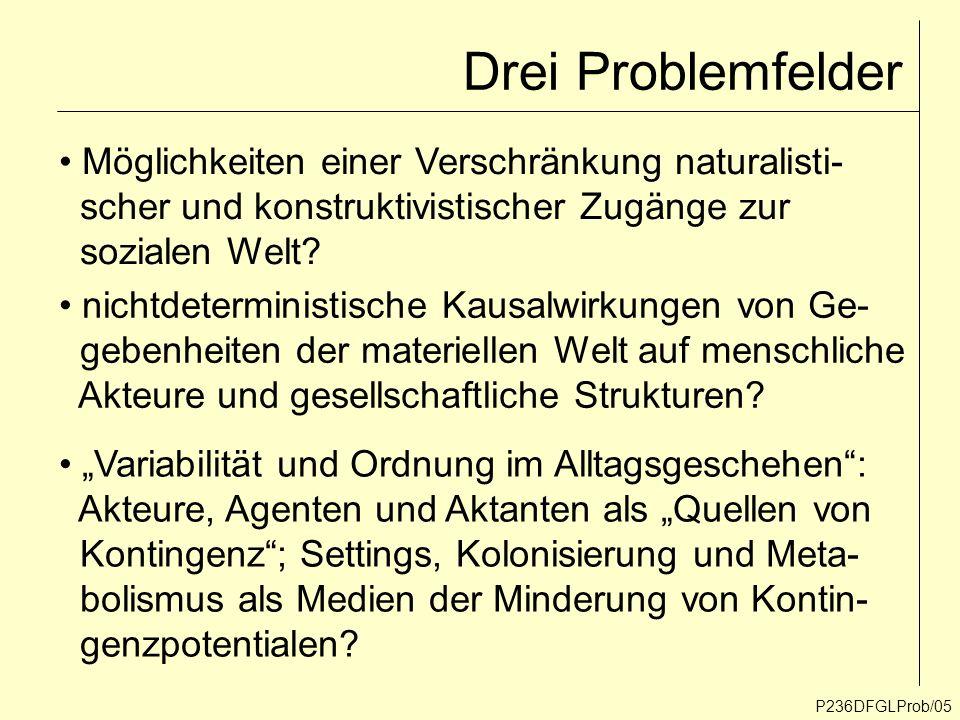 Drei Problemfelder Möglichkeiten einer Verschränkung naturalisti-