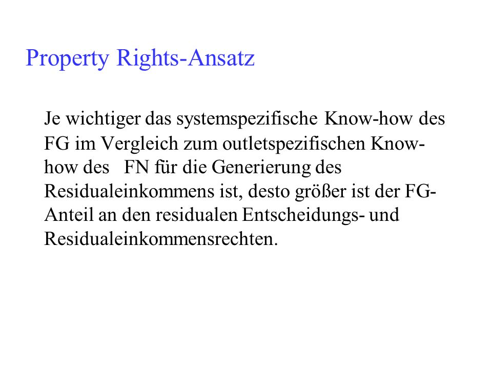 Property Rights-Ansatz