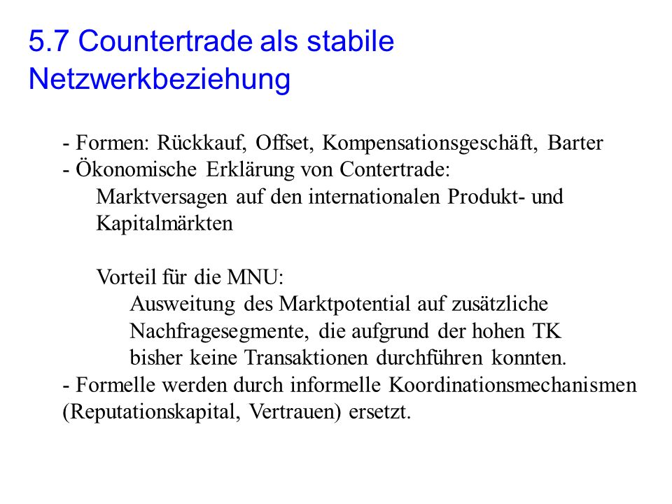 5.7 Countertrade als stabile Netzwerkbeziehung