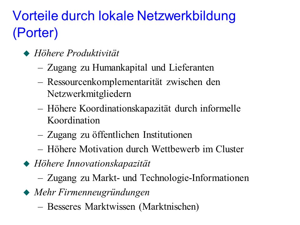 Vorteile durch lokale Netzwerkbildung (Porter)