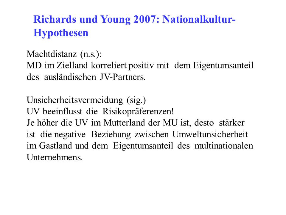 Richards und Young 2007: Nationalkultur- Hypothesen