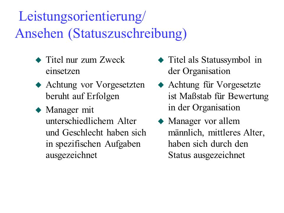 Leistungsorientierung/ Ansehen (Statuszuschreibung)