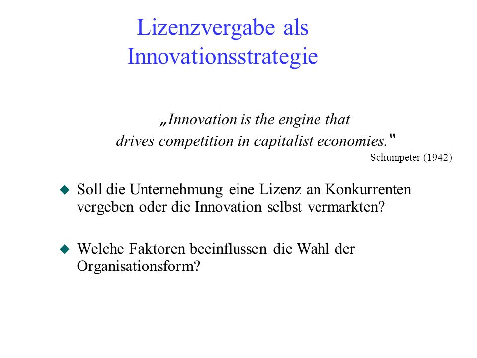 Lizenzvergabe als Innovationsstrategie