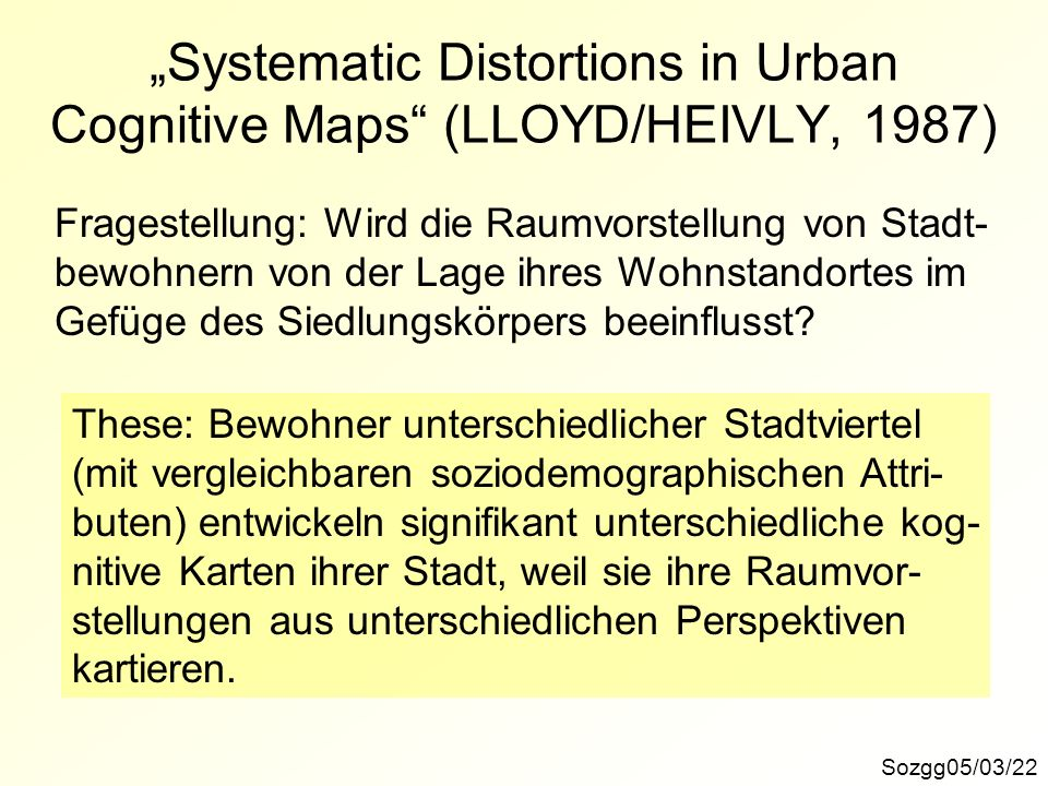 """Systematic Distortions in Urban Cognitive Maps (LLOYD/HEIVLY, 1987)"