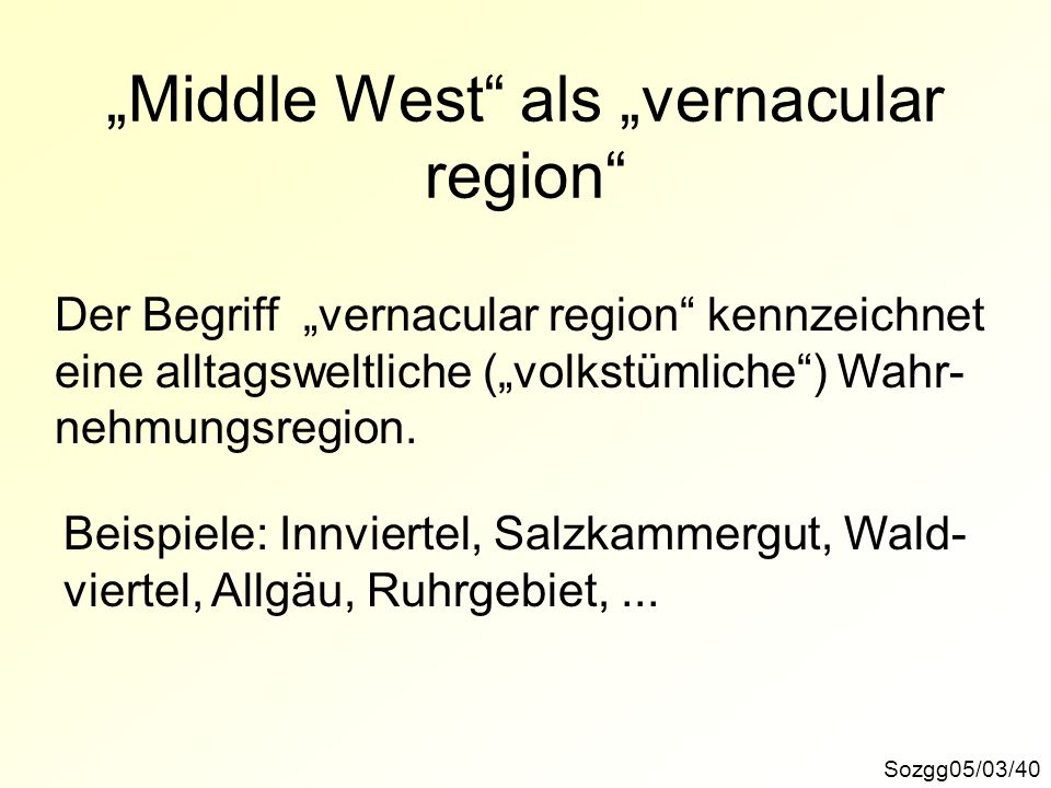 """Middle West als ""vernacular region"