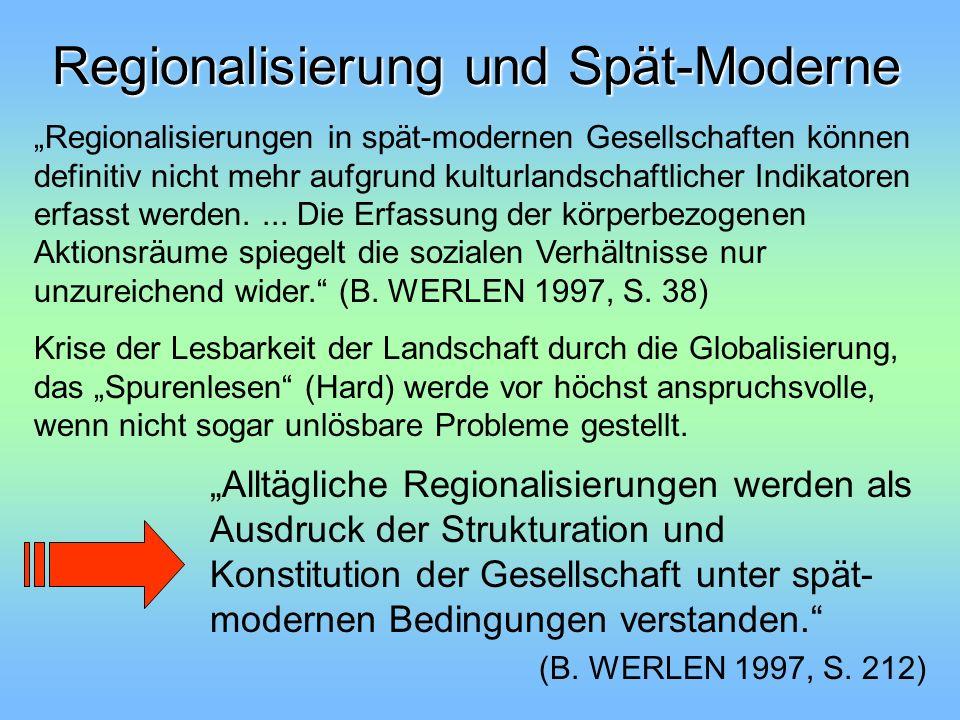 Regionalisierung und Spät-Moderne