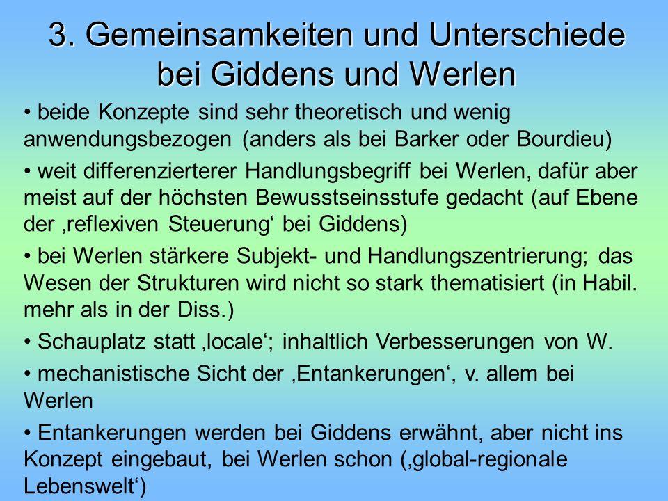 3. Gemeinsamkeiten und Unterschiede bei Giddens und Werlen
