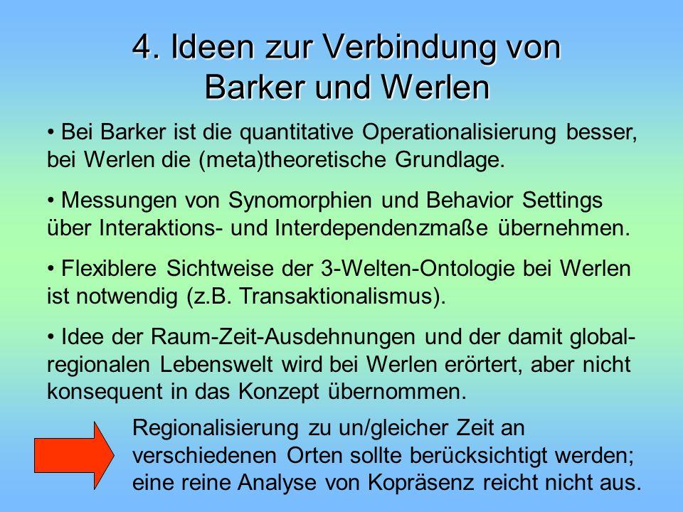 4. Ideen zur Verbindung von Barker und Werlen