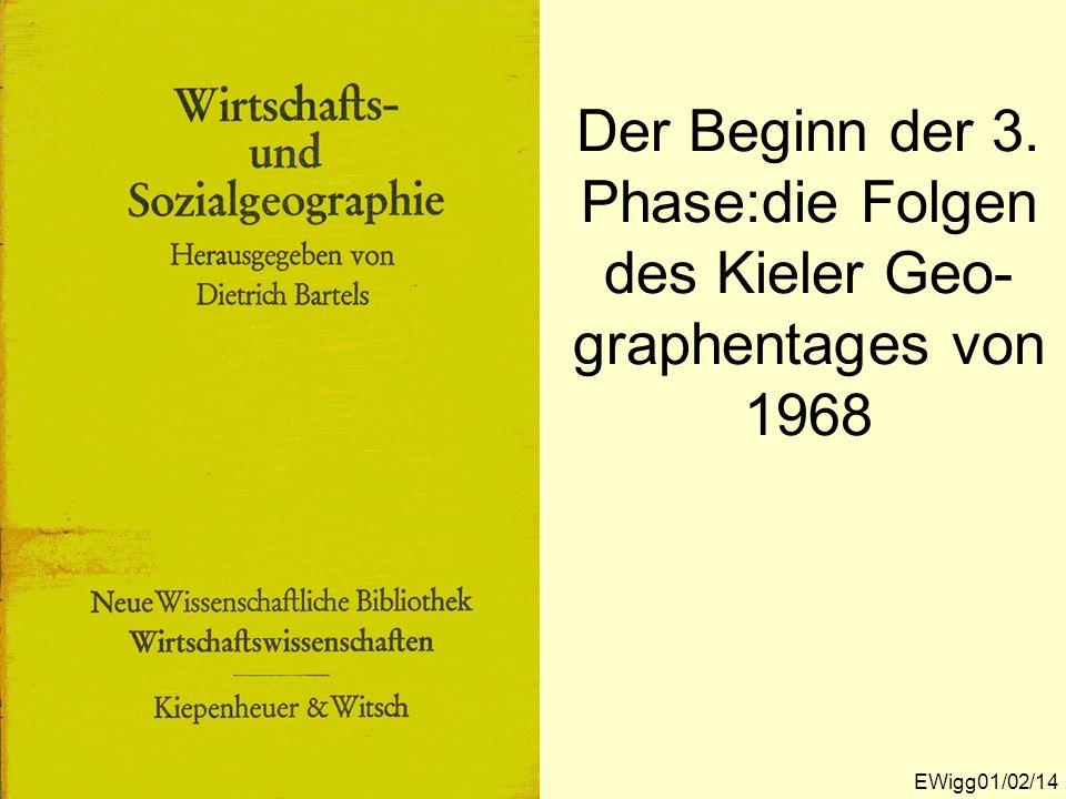 Der Beginn der 3. Phase:die Folgen des Kieler Geo-graphentages von 1968