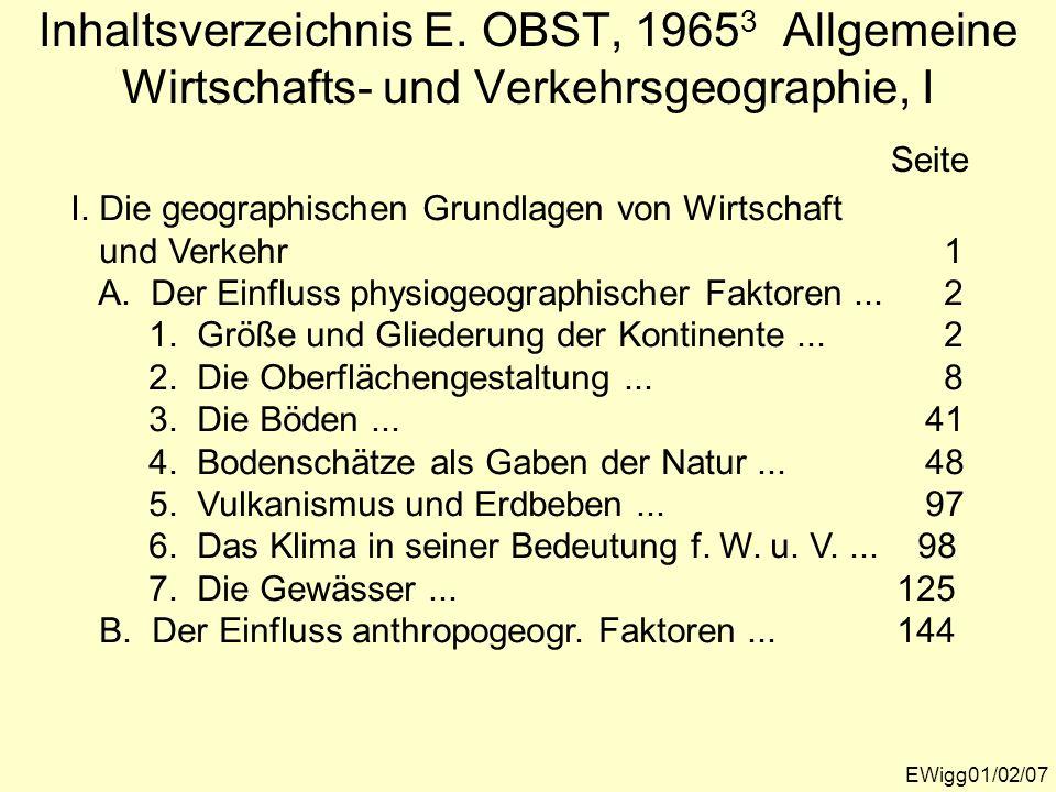 Inhaltsverzeichnis E. OBST, 19653 Allgemeine Wirtschafts- und Verkehrsgeographie, I