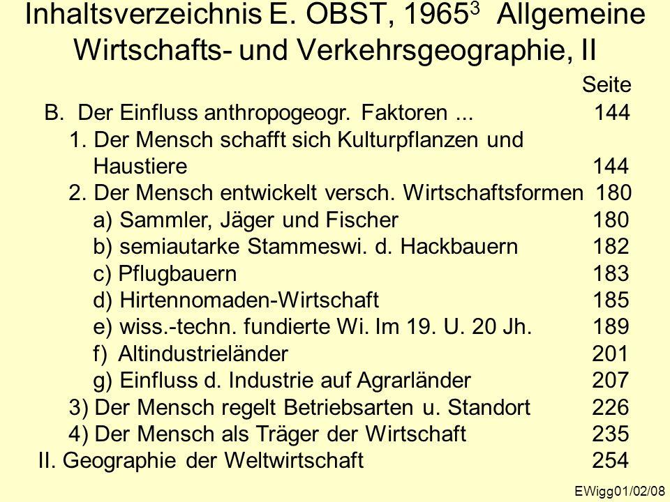 Inhaltsverzeichnis E. OBST, 19653 Allgemeine Wirtschafts- und Verkehrsgeographie, II
