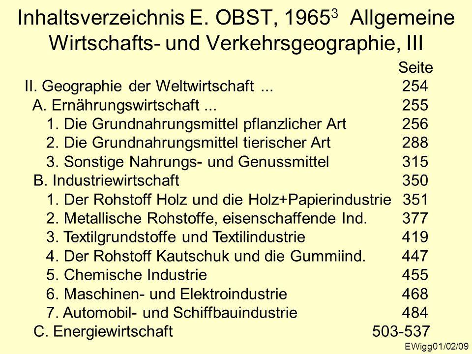 Inhaltsverzeichnis E. OBST, 19653 Allgemeine Wirtschafts- und Verkehrsgeographie, III
